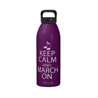 Funny Marching Band Keep Calm and March On Reusable Water Bottles