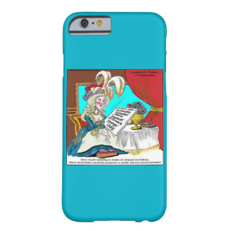 Funny Marie Antoinette iPhone 6 Case