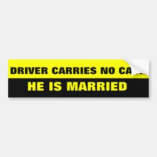 FUNNY MARRIAGE JOKE CAR BUMPER STICKER