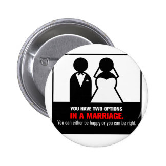 Funny Marriage Pinback Button