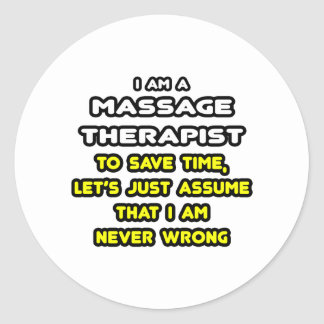 Funny Massage Therapist T-Shirts and Gifts Classic Round Sticker