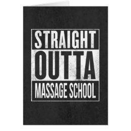 Funny Massage Therapy Student School Graduation Card