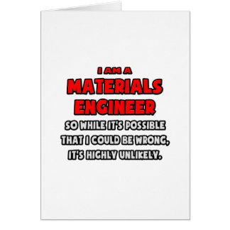 Funny Materials Engineer .. Highly Unlikely Card