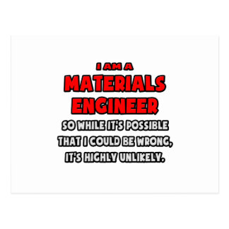 Funny Materials Engineer .. Highly Unlikely Postcard