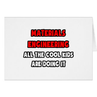 Funny Materials Engineer Shirts and Gifts Card