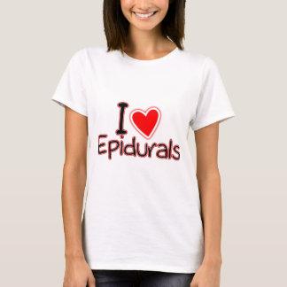 Funny Maternity I Love Epidurals T-Shirt