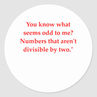 funny math joke classic round sticker