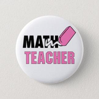 Funny Math Teacher Pink Eraser Pinback Button