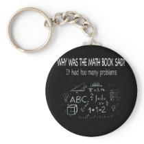 Funny Math Teacher Shirts Math Gifts Sad Mathbook Keychain