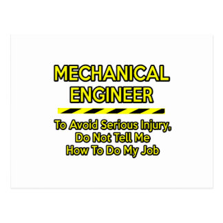 Funny Mechanical Engineer .. Don't Tell Me Postcard