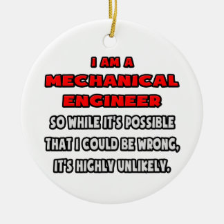 Funny Mechanical Engineer .. Highly Unlikely Christmas Tree Ornament