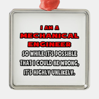 Funny Mechanical Engineer .. Highly Unlikely Square Metal Christmas Ornament