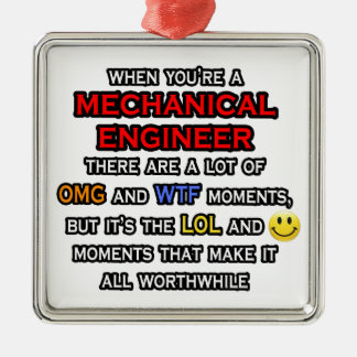 Funny Mechanical Engineer ... OMG WTF LOL Square Metal Christmas Ornament