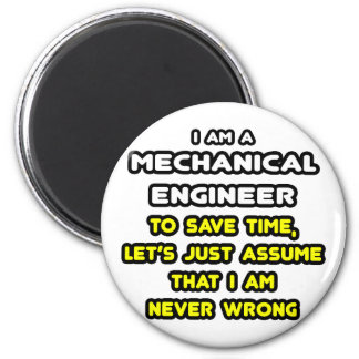 Funny Mechanical Engineer T-Shirts and Gifts 2 Inch Round Magnet