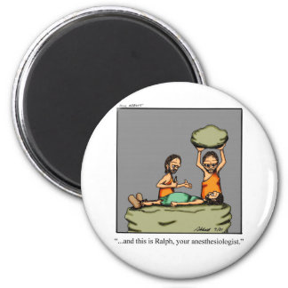 Funny Medical Gifts! 2 Inch Round Magnet