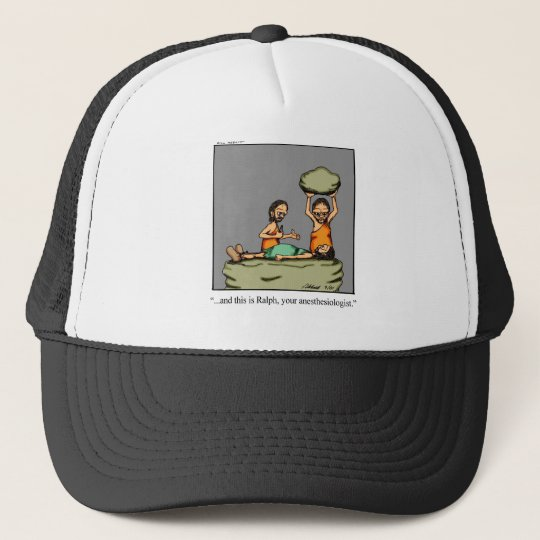 Funny Medical Gifts! Trucker Hat