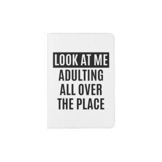 Funny meme Adulting all over the place quote Passport Holder