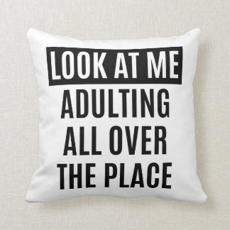 Funny meme Adulting all over the place quote Throw Pillow
