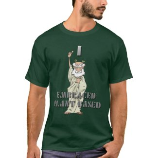 Funny Men's I Embraced Plant Based T-Shirt