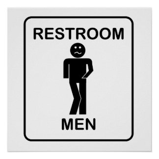 Funny Men s Restroom Sign Poster. Funny Bathroom Posters   Zazzle