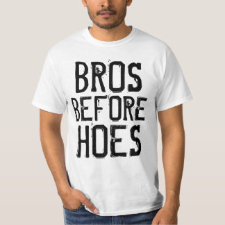 Funny Mens T-shirts, BROS BEFORE HOES T Shirt