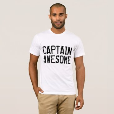 Beach Themed Funny men's T-shirts, CAPTAIN AWESOME T-Shirt