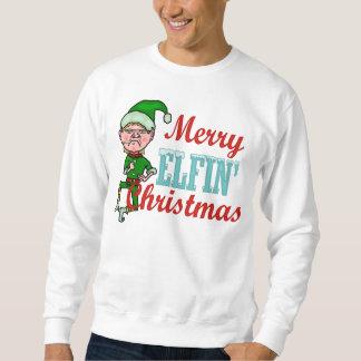 Funny Merry Elfin Christmas Elf Pun Ugly Pull Over Sweatshirts