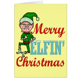 Funny Merry Elfin Christmas Greeting Card