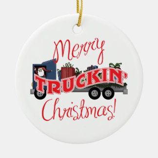 Funny Merry Truckin Christmas Ceramic Ornament