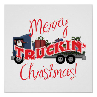Funny Merry Truckin Christmas Poster