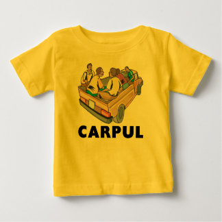 Funny Mexican Carpul Baby T-Shirt