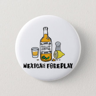 Funny Mexican Foreplay Button