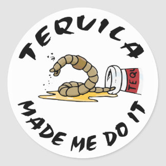 Funny Mexican Tequila Round Stickers