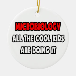 Funny Microbiologist Shirts and Gifts Ornament