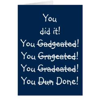 Funny Misspelling Graduation Congratulations Humor Card