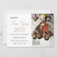 Funny Modern What Could Go Wrong New Years Holiday Card