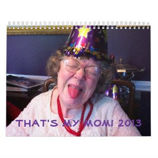 Funny mom gift calendar for anyone.
