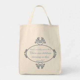 Funny mom-ism t-shirts and gifts for mom. tote bag