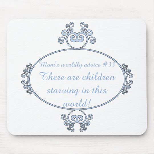Funny mom-ism t-shirts and gifts for mom. mouse pad