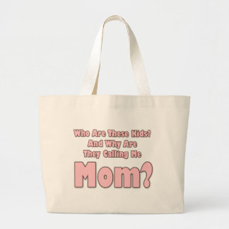 Funny Mom Large Tote Bag