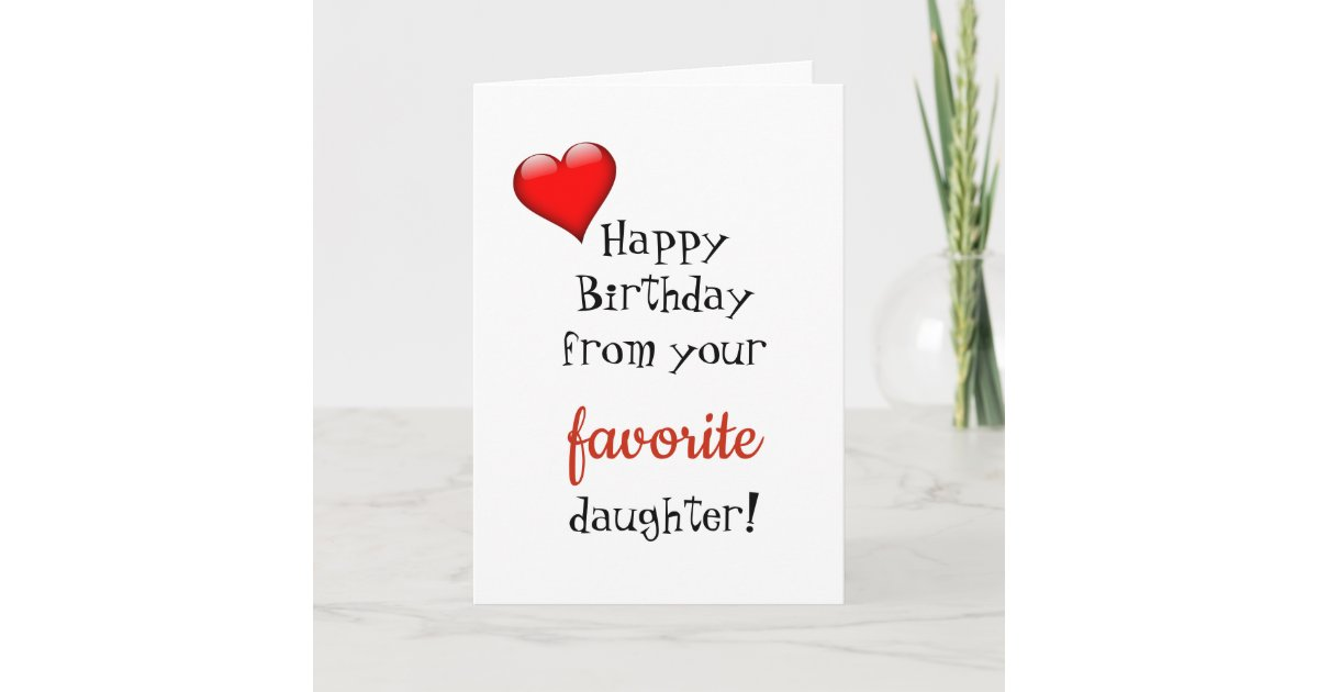 Funny Mom Mother Birthday Card Favorite Daughter Zazzle Com