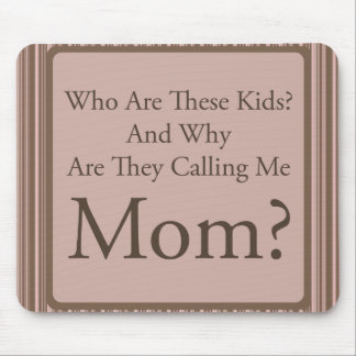 Funny Mom Mouse Pad