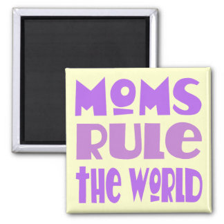 Funny Mom Rules The World Magnet Gift