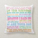 Funny Mom's Sayings Throw Pillows
