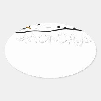 Funny MONDAYS MELTING SNOWMAN Oval Sticker