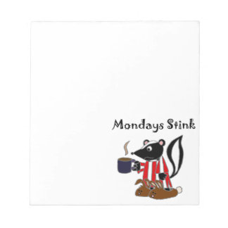 Funny Mondays Stink Skunk Cartoon Notepad