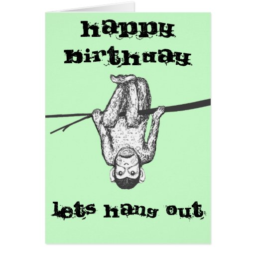 Funny Monkey Hanging Out Birthday Card Customize