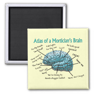 Funny Mortician Gifts Fridge Magnets