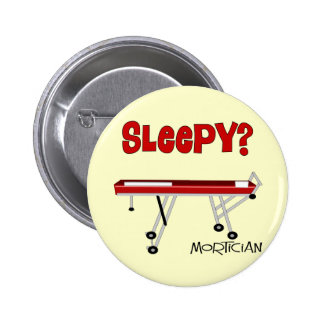 Funny Mortician Gifts Pinback Button