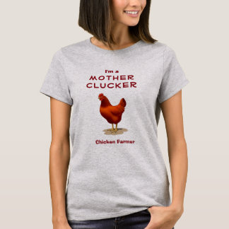 Funny Mother Clucker Chicken Farmer Red Hen T-Shirt